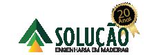 Solução – Engenharia em Madeiras